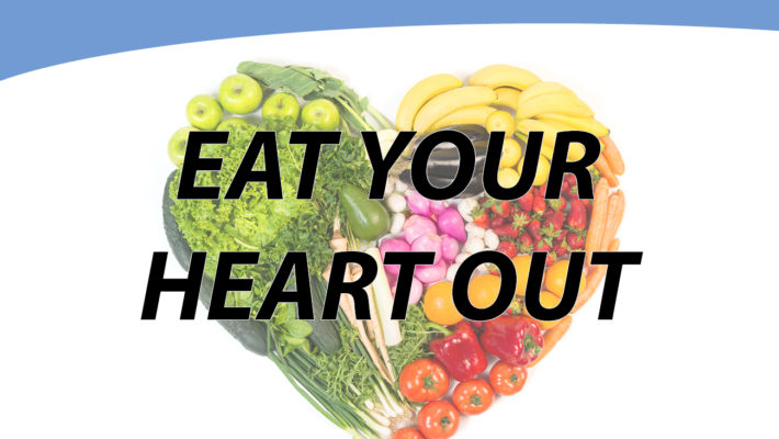 Blog: Eat Your Heart Out