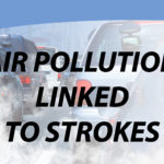 Blog: Air Pollution Linked to Strokes